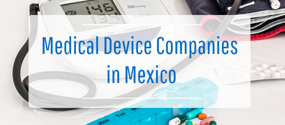 Medical-device-companies-in-mexico