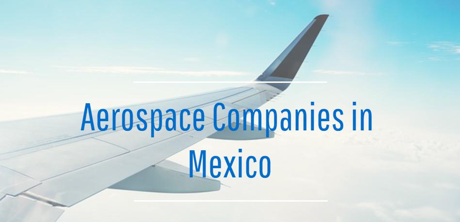 Aerospace-companies-in-Mexico