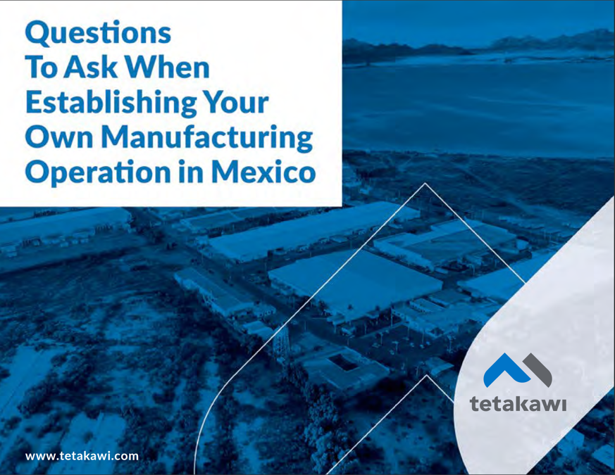 Questions to Ask about Manufacturing in Mexico