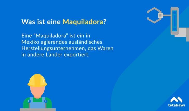 Was ist eine Maquiladora?