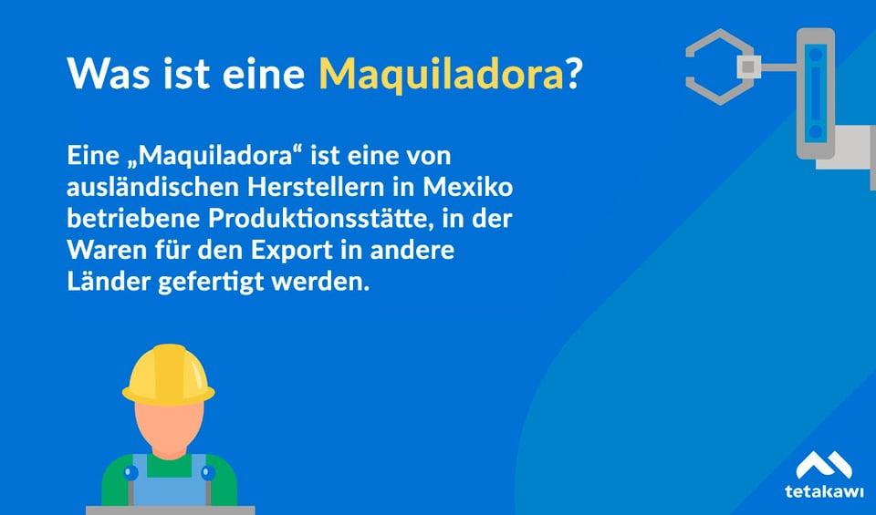 Was ist eine Maquiladora