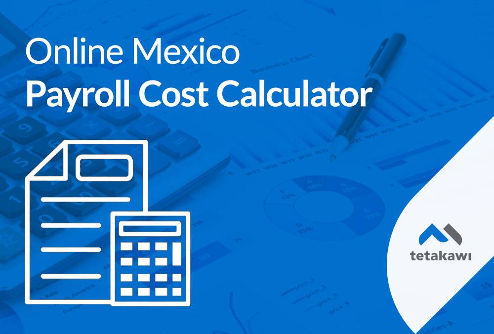 Online Mexico Payroll Cost Calculator
